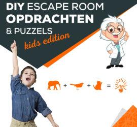 Opdrachten puzzels DIY zelf maken Escaperoom kinderen thuis
